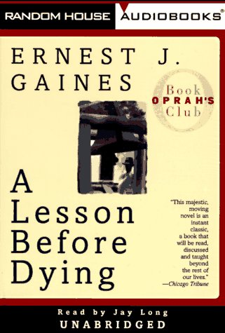 a report on ernest gaines novel a lesson before dying A lesson before dying is ernest j gaines' eighth novel, published in 1993 the novel ends with jefferson's execution, and, much to grant's surprise.
