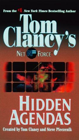 9780375402708: Hidden Agendas (Tom Clancy's Net Force, No. 2)