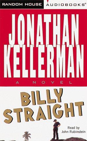 Billy Straight (Jonathan Kellerman): Kellerman, Jonathan