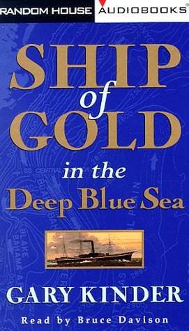9780375403460: Ship of Gold in the Deep Blue Sea