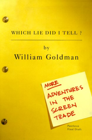 9780375403491: Which Lie Did I Tell?: More Adventures in the Screen Trade