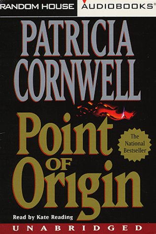 Point of Origin (Unabridged): Patricia Cornwell