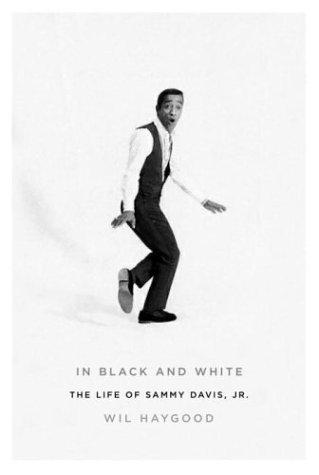 9780375403545: In Black and White: The Life of Sammy Davis, Jr.