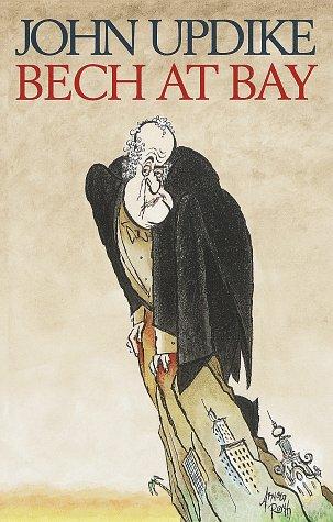 Bech at Bay: A Quasi-Novel (Quasi-Novels): John Updike