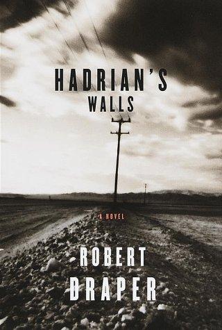 Hadrian's Walls: Draper, Robert