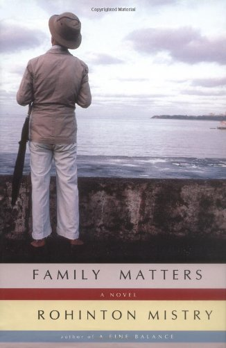 a comparison of the novels a fine balance and family matters by rohinton mistry