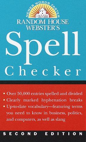 Random House Webster's Spell Checker: Second Edition (9780375403903) by Random House