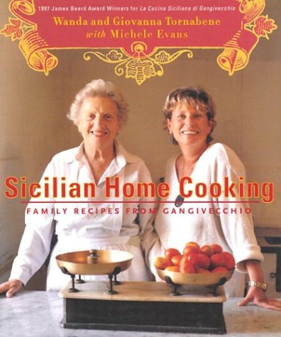 9780375403996: Sicilian Home Cooking: Family Recipes from Gangivecchio