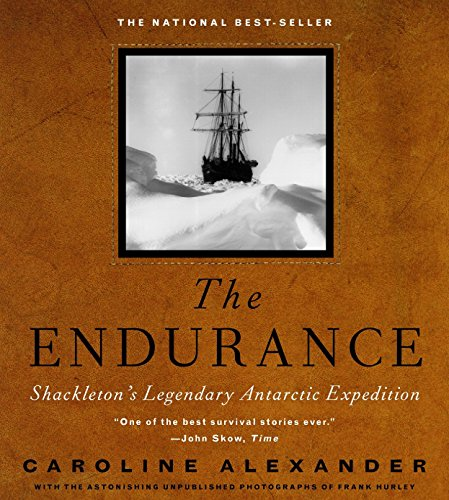 The Endurance Shackleton's Legendary Antarctic Expedition.