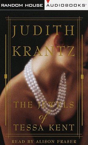 The Jewels of Tessa Kent (0375404171) by Judith Krantz