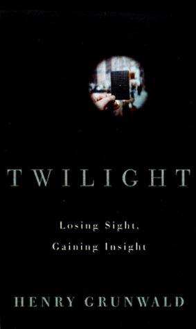 9780375404221: Twilight: Losing Sight, Gaining Insight