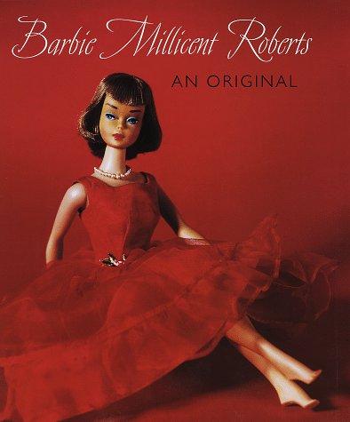 9780375404252: Barbie Millicent Roberts: An Original