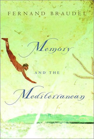9780375404269: Memory and the Mediterranean