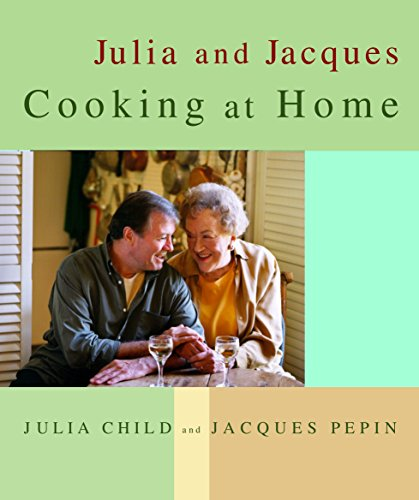 Julia and Jacques Cooking at Home (0375404317) by Jacques Pepin; Julia Child