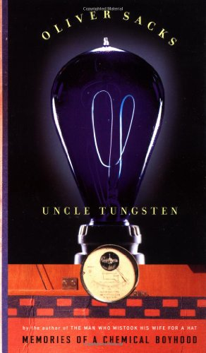 9780375404481: Uncle Tungsten: Memories of a Chemical Boyhood