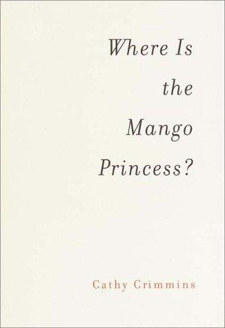 9780375404917: Where Is the Mango Princess?