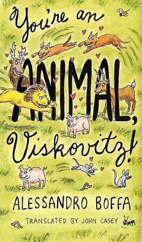 9780375405280: You're an Animal, Viskovitz! (Vintage International (eBook))