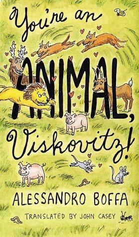 9780375405280: You're an Animal, Viskovitz!