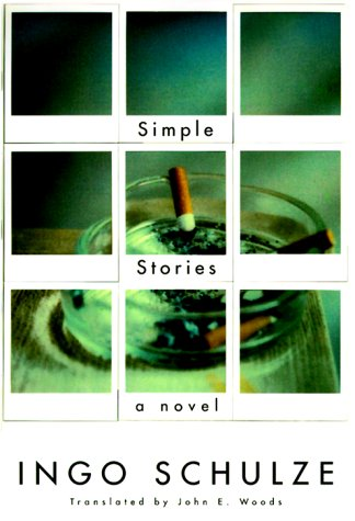 9780375405419: Simple Stories: A Novel from the East German Provinces