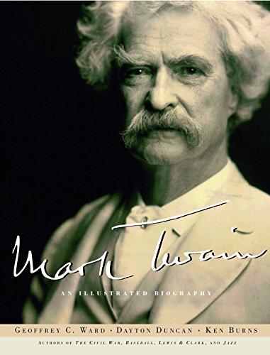 Mark Twain: An Illustrated Biography (0375405615) by Geoffrey C. Ward; Ken Burns; Dayton Duncan