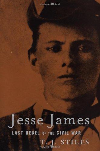 9780375405839: Jesse James: Last Rebel of the Civil War