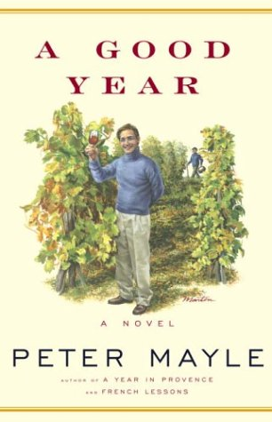 A Good Year: Mayle, Peter