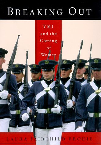 9780375406140: Breaking Out: Vmi and the Coming of Women