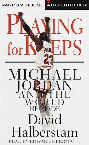 9780375406157: Playing for Keeps: Michael Jordan and the World He Made