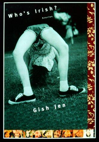 Who's Irish? (Signed First Edition): Gish Jen
