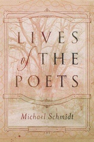 Lives of the Poets: Schmidt, Michael