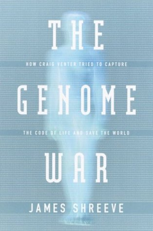 9780375406294: The Genome War: How Craig Venter Tried to Capture the Code of Life and Save the World