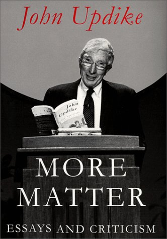 9780375406300: More Matter: Essays and Criticism