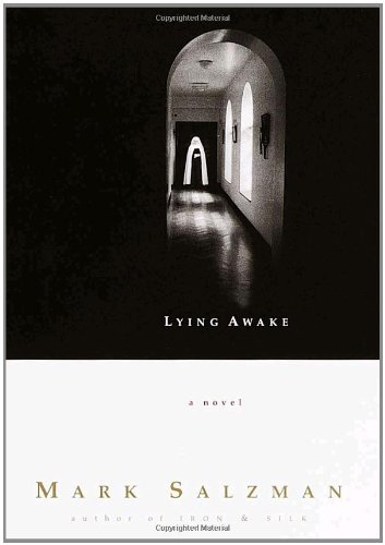 Lying Awake : A Novel: Salzman, Mark