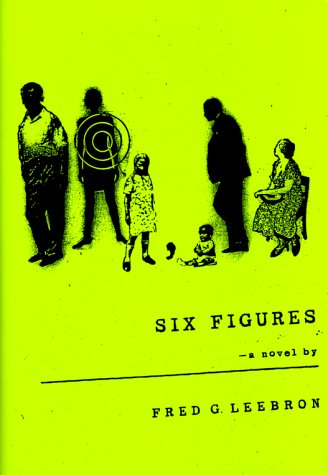Six Figures ***SIGNED***: Fred G. Leebron