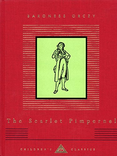 9780375406584: The Scarlet Pimpernel (Everyman's Library Children's Classics)
