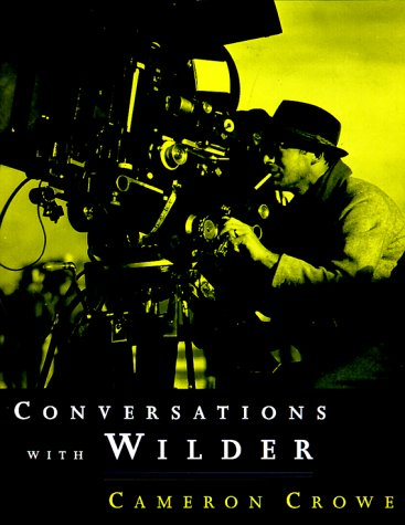 Conversations With Wilder: Wilder, Billy;Crowe, Cameron