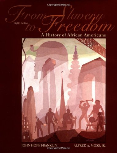 9780375406713: From Slavery to Freedom: A History of African Americans