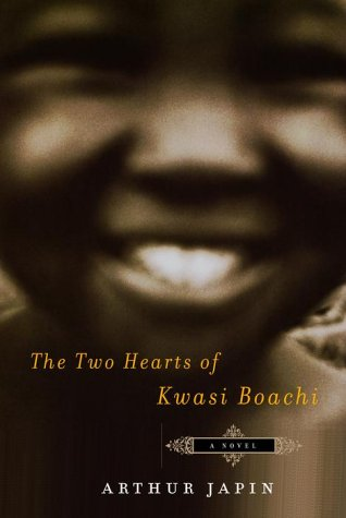 9780375406751: The Two Hearts of Kwasi Boachi