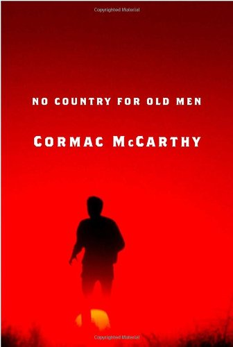 No Country for Old Men.: MCCARTHY, Cormac.