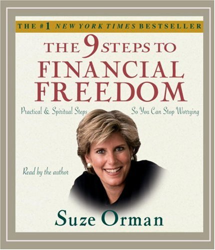 The 9 Steps to Financial Freedom: Practical: Orman, Suze