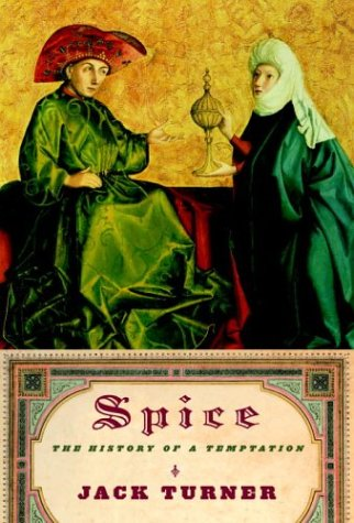9780375407215: Spice: The History of a Temptation