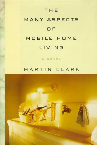 The Many Aspects of Mobile Home Living (Signed First Edition): Martin Clark