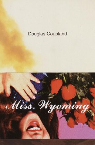 MISS WYOMING: Coupland, Douglas
