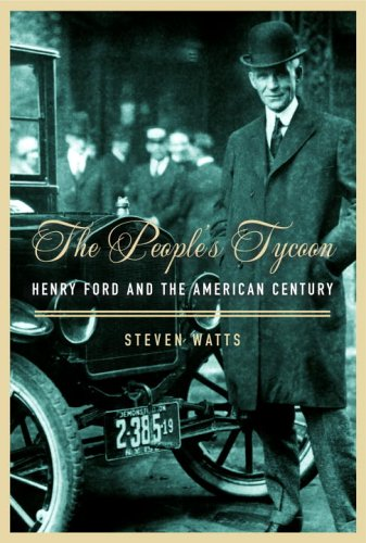 9780375407352: The People's Tycoon: Henry Ford and the American Century