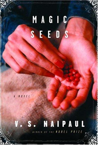 9780375407369: Magic Seeds (Naipaul, V. S.)