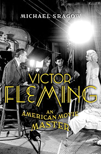 9780375407482: Victor Fleming: An American Movie Master