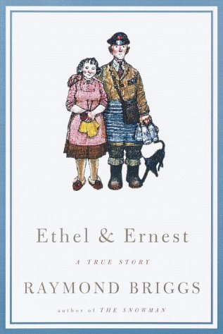 9780375407581: Ethel and Ernest: A True Story