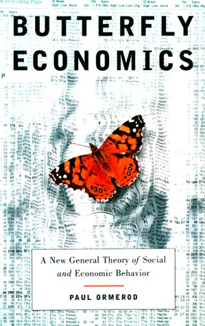9780375407659: Butterfly Economics: A New General Theory of Social and Economic Behavior