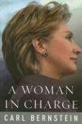 9780375407666: A Woman in Charge: The Life of Hillary Rodham Clinton