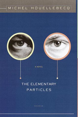 The Elementary Particles (Fine First Edition): Houellebecq, Michel